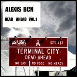 DEAD AHEAD   VOL.1