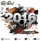 2016 So Far (Bhangra Mix) - DJ Dal