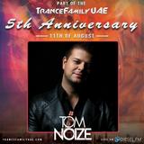 Tom Noize - TranceFamily UAE 5th Anniversary Mix