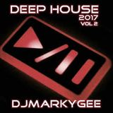 Deep House 2017 Vol 2 - DJMarkyGee
