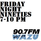 Friday Night Nineties 10-2-15 HOUR THREE