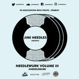 Jimi Needles - Needlewurk Volume III (Mixtape)
