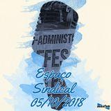 Espaço Sindical - 05 de outubro de 2018