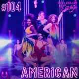 #104 American