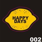 Happy Days Records & HDR Limit pres. Blin Eff - Happy Mix 002