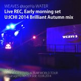 U:ICHI 2014 Brilliant Autumn mix (Live Rec)