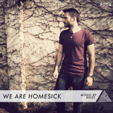 We Are Homesick #004 - Mixed by Nuss