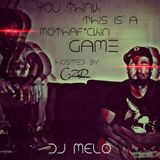 Dj Melo - U Think This Is A Mothaf*ckin' Game (Hosted by C-Zur)