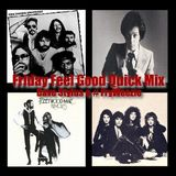 Friday Feel Good Quick Mix ~ 70's and 80's Rock and Pop Party Mix