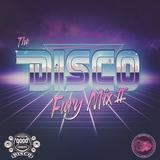The Disco Fury Mix II