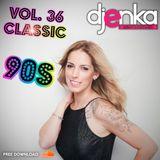 DJ Enka Vol.36 - Classic 90's