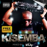 KiSemba MIXED BY DEEJAY LIL'VIP
