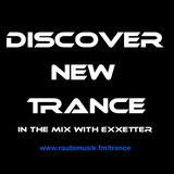 Exxetter - Discover New Trance (6th Of August 2016)