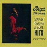 "Buzz (16 Tons) ""Super Reggae & Soul"" Mix"