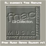 Time Machine : Fnac Music Dance Division, Part 1