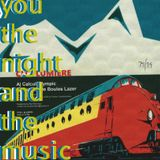 You, the Night and the Music #224