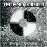 Techno Lógico : Special Industrial Techno FDI by Fran Smoke