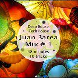 [Deep House - Tech House]  Juan Barea Mix # 1