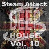 Steam Attack Deep House Mix Vol. 10