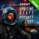 Uprising Beats Podcast 007 - Doowy (Fragment, Upment!) - 2017.07.25