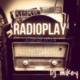Dj Mikey - RadioPlay Podcast August 2014