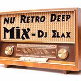 Dj Elax-Nu Retro Deep (#3) Radio 106-Fm .20.03.15