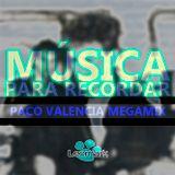 Música Para Recordar - Varios Artistas (Paco Valencia Megamix)