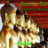 Buddha-Bar Selection II (dinner)