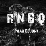 RNBQ Presents: Paar Beuq'n # 12