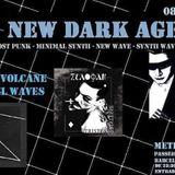 NEW DARK AGE ....SALA METEORO 8/9/2018