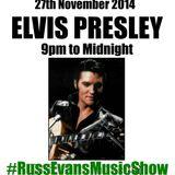 Elvis Presley Night - The Russ Evans Music Show Thursday 27th Nov 2014