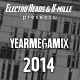 YEARMEGAMIX 2014 (Mixed by Electro Heads & K-mille)