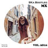SKa Bootleg MX Vol. 9&10