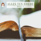 """""""Alles ten goede"""" (deel 1) - Pastor Roy Manikus Bijbelstudie 20-9-2017"""