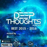 Deep Thoughts podcast BEST 2015 - 2016 with Dj Tony Montana [MGPS 89,5 FM] 24.09.2016