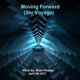 Brian Whatley - Moving Forward (3hr Voyage) (2017) [Full Set]