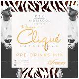 KBK | The Cliqué 'Pre Drink Mix'
