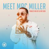MEET MAC MILLER - A TRIBUTE MIX BY DJ RAY BON (12 SEP 2018)