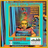 Live and Give Session 20 RASTFM.COM
