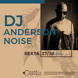 Anderson Noise @ Cafe com Letras Alternative Set Sessions - 27 october 2017