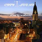 msolnusic presents - City Sound (MAY) (DJ Mix) / Radio Show 2019