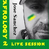 Podcast - José Sanchez Latin Afrology 2 live set