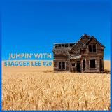 Jumpin' With Stagger Lee #20