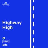 Highway High: A201 by Sifa