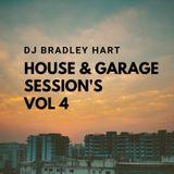 Dj Bradley Hart House & Garage Session's Vol 4