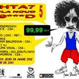 Amine K @ CHTA7 OULA NOUD T9***D #5 (Casablanca - 28/06/12)