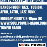 The Session - with Paul Fossett 150816 - Monday nights 8pm UK on www.soulpower-radio.com