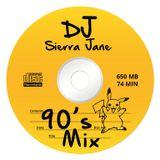 Sierra Jane - 90s Mix