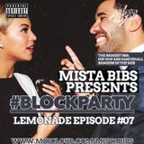 Mista Bibs - #BlockParty Episode 7 (R&B and Hip Hop)