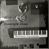 Monsieur Incredible - Control Freestyle #2